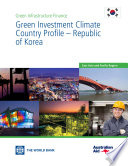Ebook Green Investment Climate Country Profile – South Korea Epub Aldo Baietti, Andrey Shlyakhtenko and Roberto La Rocca Apps Read Mobile