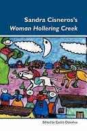 Sandra Cisneros S Woman Hollering Creek book
