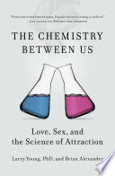The Chemistry Between Us : than we like to think....