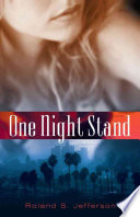 One Night Stand : as a public defender, thirty-one-year-old divorcee myra...