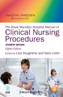 The Royal Marsden Hospital Manual of Clinical Nursing Procedures