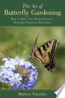 The Art of Butterfly Gardening
