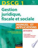 DSCG 1 - Gestion juridique, fiscale et sociale 2014/2015 - 8e éd
