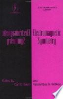 Electromagnetic Symmetry