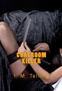 Chatroom Killer