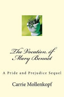 The Vocation of Mary Bennet