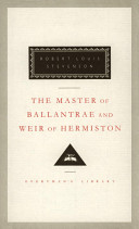 The Master of Ballantrae ; And, Weir of Hermiston