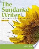 The Sundance Writer  A Rhetoric  Reader  Research Guide  and Handbook