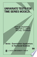 Univariate Tests for Time Series Models