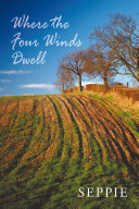 Where the Four Winds Dwell Book