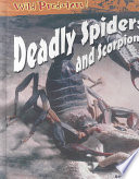 Deadly Spiders and Scorpions