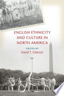 English Ethnicity and Culture in North America