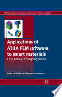 Applications of ATILA FEM Software to Smart Materials