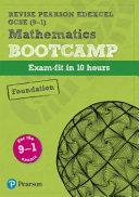 Revise Edexcel GCSE (9-1) Mathematics Foundation Bootcamp
