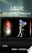Lilly  die Computermaus
