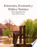 Estructura, economía y política turística