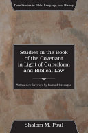 Studies in the Book of the Covenant in the Light of Cuneiform and Biblical Law