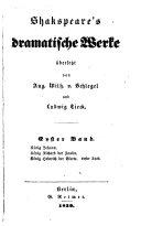 Dramatische Werke: König Heinrich der Fünfte. König Heinrich der Sechste, 1ster, 2ter und 3ter Theil