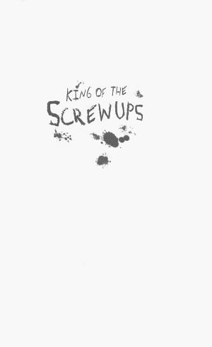 King of the Screwups - ISBN:9780547487816