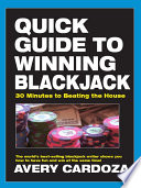 Quick Guide To Winning Blackjack : and the strategies that will...