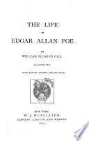 The Life of Edgar Allan Poe ...