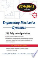 Schaum s Outline of Engineering Mechanics Dynamics
