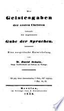 Die Geistesgaben der ersten Christen  insbesondere die sogenannte Gabe der Sprachen