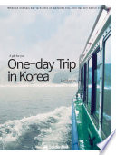 One Day Trip In Korea