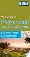 DuMont Wanderf  hrer Pf  lzerwald und S  dliche Weinstra  e
