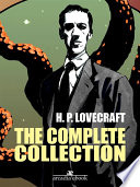 H. P. Lovecraft Complete Collection