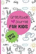 Gratitude Journal For Kids Ages 5 10