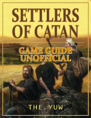 download ebook settlers of catan game guide unofficial pdf epub