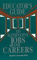 The Educator s Guide to Alternative Jobs   Careers Book PDF