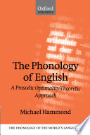The Phonology of English   A Prosodic Optimality Theoretic Approach