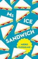 Ms Ice Sandwich Book