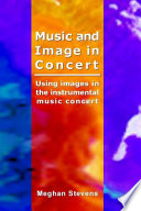 Music And Image In Concert book