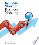 Industrial strength business modeling