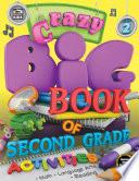 Crazy Big Book of Second Grade Activities
