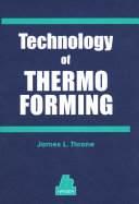 Technology Of Thermoforming book