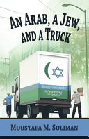 An Arab, a Jew, and a Truck Rather In The Bronx This Is A Story