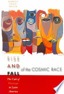 Rise and Fall of the Cosmic Race