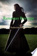Runaway Revenge