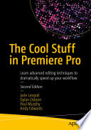The Cool Stuff in Premiere Pro