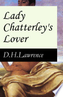 Lady Chatterley s Lover  The Unexpurgated Edition