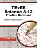 TExES Science 8 12 Practice Questions  TExES Practice Tests   Exam Review for the Texas Examinations of Educator Standards