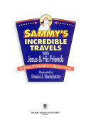 Sammy s Incredible Travels with Jesus and His Friends