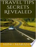 Travel Tips Secrets Revealed