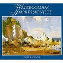 Watercolour Impressionists