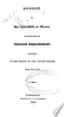 Speech of Mr  Holmes  of Maine  on the Subject of Internal Improvement