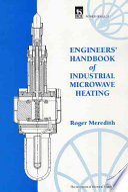 Engineers  Handbook of Industrial Microwave Heating